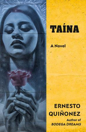 Taína by Ernesto Quiñonez