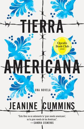 Tierra americana by Jeanine Cummins