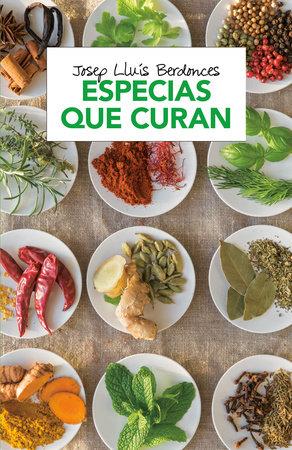 Especias que curan by Josep Lluis Berdonces
