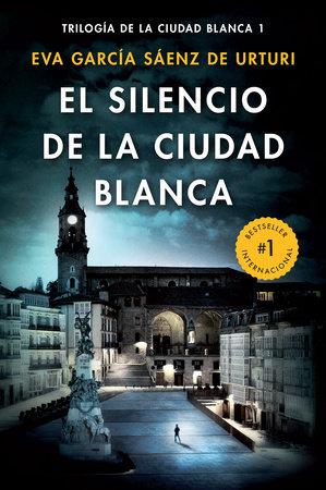 El silencio de la ciudad blanca by Eva García Sáenz
