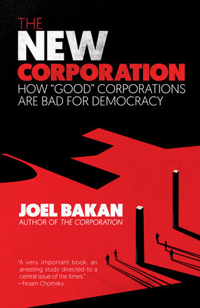 The New Corporation by Joel Bakan