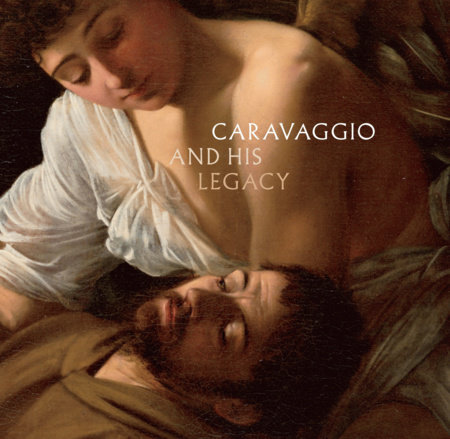 Caravaggio And His Legacy by