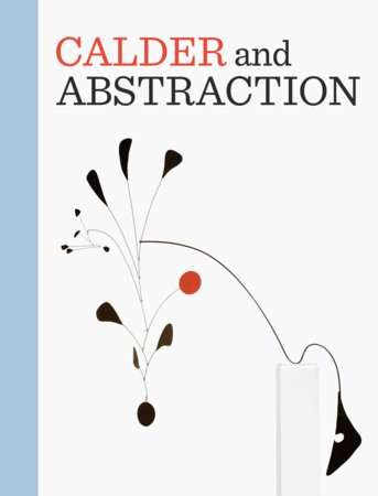 Calder and Abstraction by
