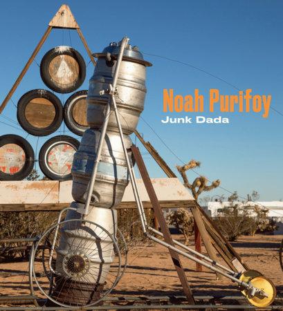 Noah Purifoy by Franklin Sirmans and Yael Lipschutz