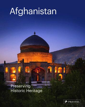 Afghanistan by Philip Jodidio