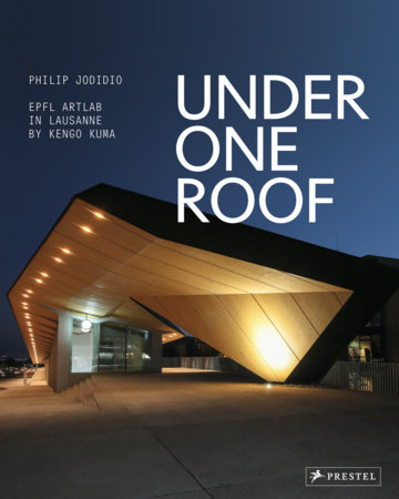 Under One Roof by Philip Jodidio