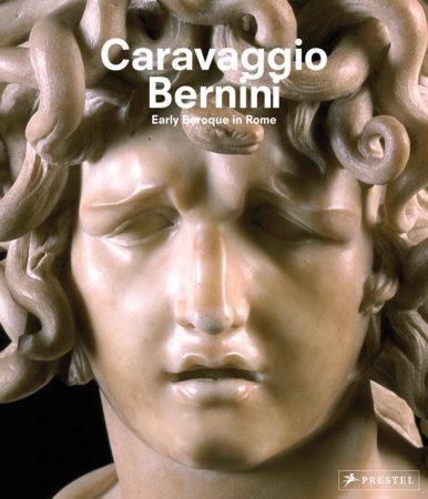 Caravaggio and Bernini by