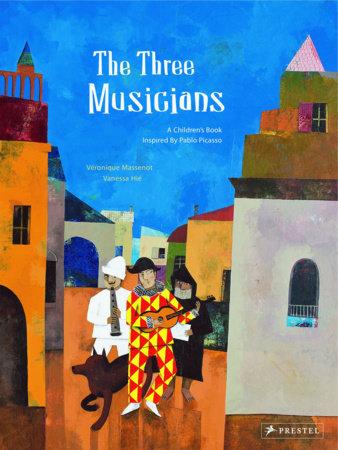 The Three Musicians by Veronique Massenot and Vanessa Hie