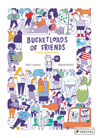 Bucketloads of Friends by Mia Cassany