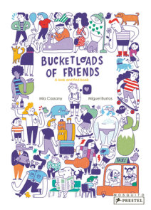 Bucketloads of Friends