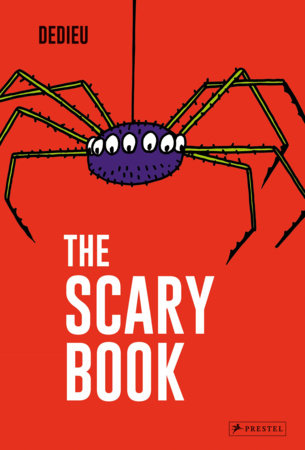 The Scary Book by Thierry Dedieu