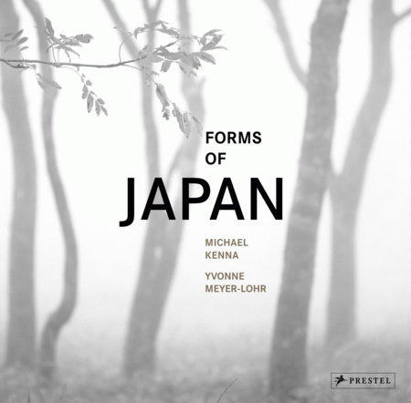 Michael Kenna: Forms of Japan by Yvonne Meyer-Lohr and Michael Kenna
