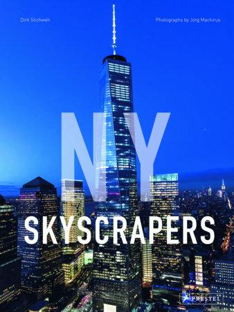 NY Skyscrapers by Dirk Stichweh and Joerg Machirus