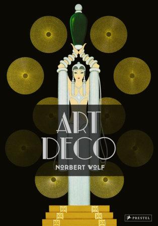 Art Deco by Norbert Wolf