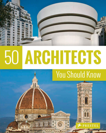 50 Architects You Should Know by Isabel Kuhl, Kristina Lowis and Sabine Thiel-Siling
