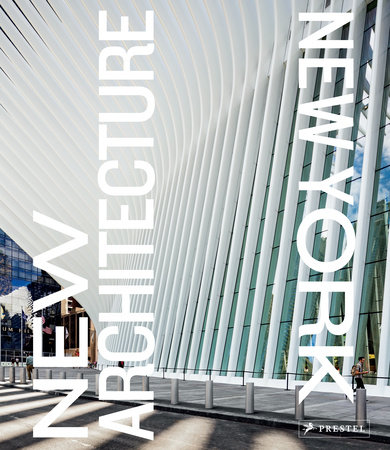 New Architecture New York by Photographs by Pavel Bendov