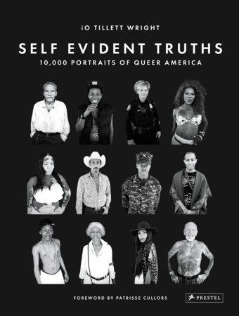 Self Evident Truths by iO Tillett Wright