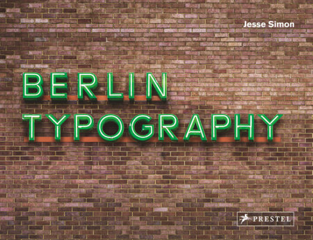 Berlin Typography by Jesse Simon