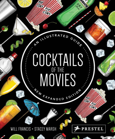 Cocktails of the Movies by Will Francis and Stacey Marsh