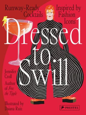Dressed to Swill by Jennifer Croll
