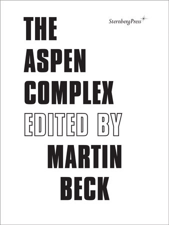 The Aspen Complex by Martin Beck
