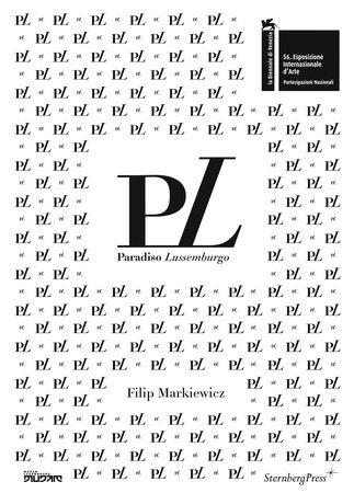 Paradiso Lussemburgo by Filip Markiewicz