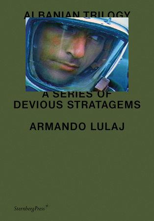 Albanian Trilogy by Armando Lulaj