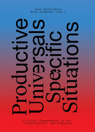 Productive Universals-Specific Situations by