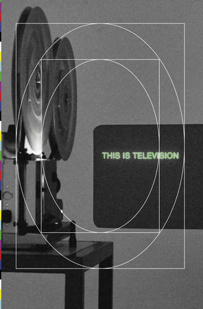 This Is Television by Judy Radul