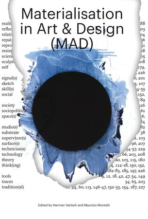 Materialisation in Art and Design (MAD) by