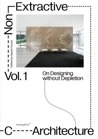 Non-Extractive Architecture by