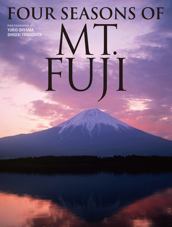 Four Seasons of Mt. Fuji by