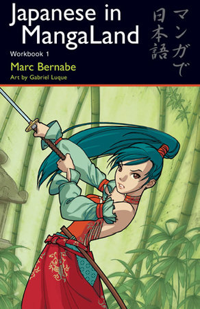 Japanese in MangaLand by Marc Bernabe