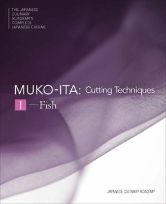 Mukoita I, Cutting Techniques