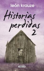 Historias perdidas 2 / The Lost Stories 2