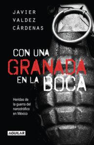 Con una granada en la boca / With a Grenade in Your Mouth