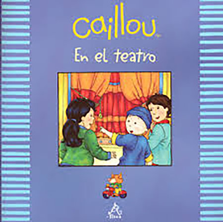Caillou en el teatro / Caillou at The Theater by Jorge Luis Borges