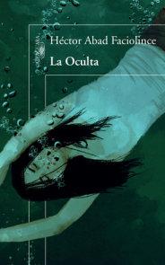 La Oculta / The Hideaway