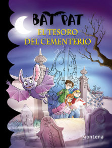 Bat Pat El tesoro del cementerio / The treasure of the Cemetery