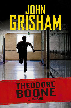 EL acusado / Theodore Boone: The Accused #3 by John Grisham