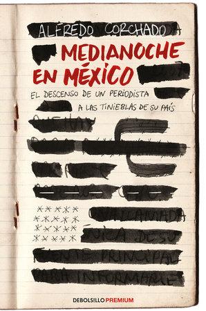 Medianoche en México / Midnight in Mexico