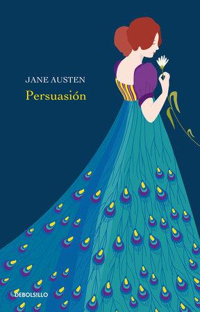 Persuasión / Persuasion by Jane Austen