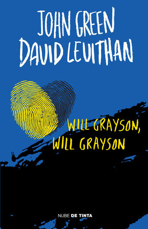 Will Grayson, Will Grayson (Spanish Edition) by John Green and David Levithan