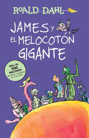 James y el melocotón gigante / James and the Giant Peach