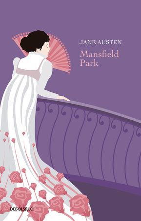 Mansfield Park  / Mansfield Park by Jane Austen
