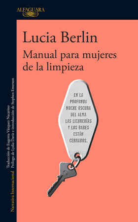 Manual para mujeres de la limpieza / A Manual for Cleaning Women: Selected Stories by Lucia Berlin