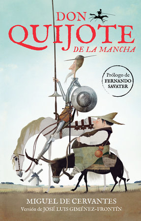 Don Quijote de la Mancha (Edición Juvenil) / Don Quixote de la Mancha by Miguel de Cervantes