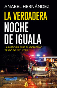 La verdadera noche de Iguala / The Real Night of Iguala