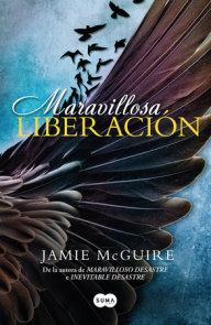 Maravillosa liberación / Beautiful Redemption