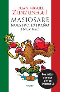 Masiosare. El extraño enemigo / Masiosare: The Strange Enemy